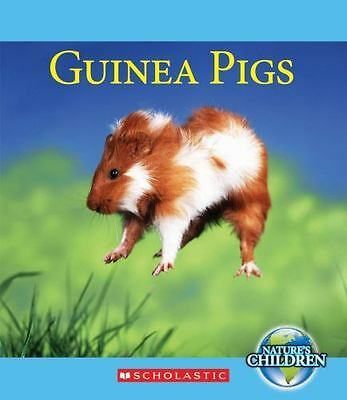 Guinea Pigs (Nature's Children (Children's Press Library))-ExLibrary