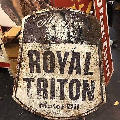 Vintage Royal Triton Motor Oil double sided rusty original sign rare gas station