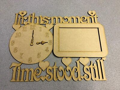 Wooden 4mm MDF laser cut - in This Moment Time stood still 290mm by 240mm
