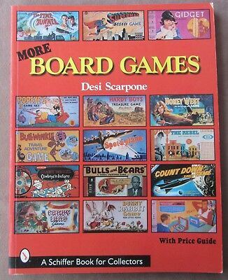 MORE BOARD GAMES (Schiffer Book for Collectors) Desi Scarpone Color Photos*  New