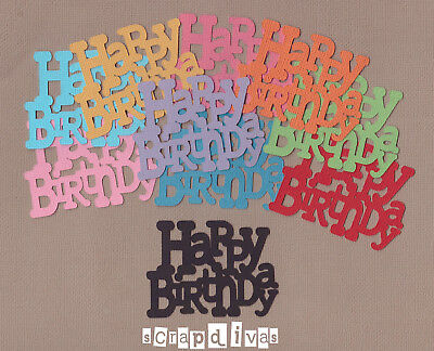 DESIGN 01 - HAPPY BIRTHDAY Die Cuts - Toppers - Cardstock - Scrapbooking x 10