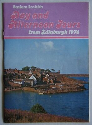 EASTERN SCOTTISH DAY AND AFTERNOON TOURS FROM EDINBURGH 1976 16 Page GUIDE
