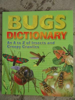 Children's Bugs Dictionary- A High Quality Dictionary - Brand New