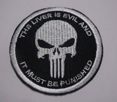 """The Liver Is Evil and It Must Be Punished Punisher Biker Motorcycle Patch~2 5/8"""""""