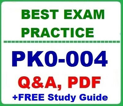 PK0-004  CompTIA Project+ - BEST Exam Practice  Q&A +  PDF Study Guide