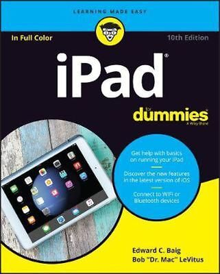 Ipad for Dummies, 10th Edition by Baig  2018   PDF Read on PC/SmartPhone/Tablet