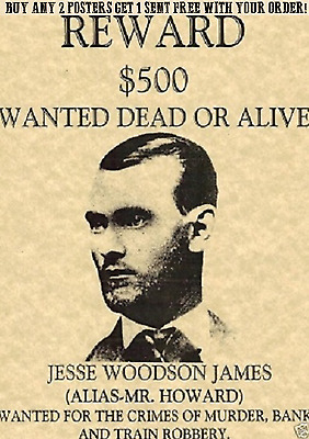 Jesse James Outlaw,bank,train,poster,wanted,old West,western,robber,murder,rob