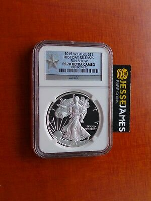 2015 W Proof Silver Eagle Ngc Pf70 Ultra Cameo First Day Fun Show Releases Label