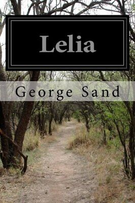 NEW Lelia (French Edition) by George Sand
