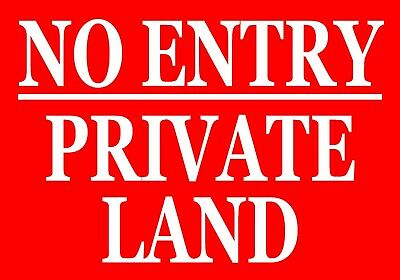 NO ENTRY - PRIVATE LAND Metal SIGN NOTICE keep out garden property trespassing