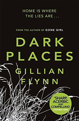 Dark Places by Gillian Flynn   Paperback Book, 2010