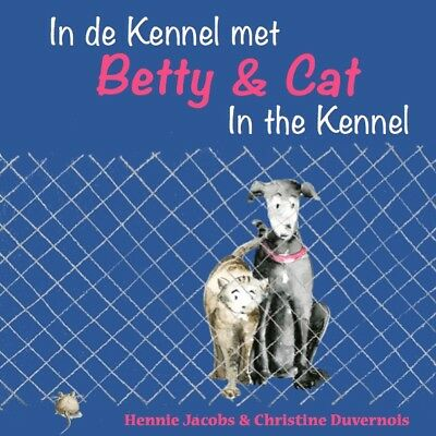 Betty & Cat in the Kennel | Dutch Bilingual Childrens Book