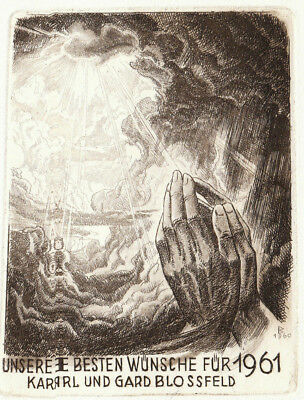 Karl Blossfeld PF 1961 New Year's Prayer Etching Radierung C3 not exlibris