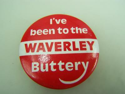 """Pin back badge """"I've been to the Waverley Buttery""""                  3314"""