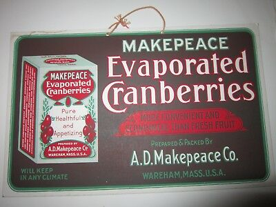 Makepeace Evaporated Cranberries Wareham MA Hanging Advertising Sign 1920s