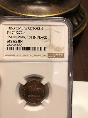 1863 Civil War Token F-174/272 a  1st IN WAR 1st IN PEACE NGC  MS65 BN PQ Toning
