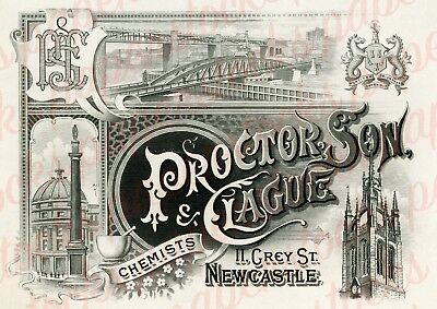 c.1840's PROCTOR, SON & CLAGUE CHEMISTS NEWCASTLE ANTIQUE ADVERTISING A3 PRINT
