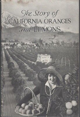 The Story of California Oranges and Lemons by The Sunkist Growers