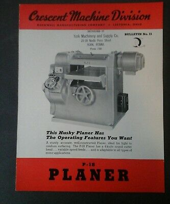 Rockwell Manufacturing, Crescent Machine Div. planer brochure, Woodworking tool