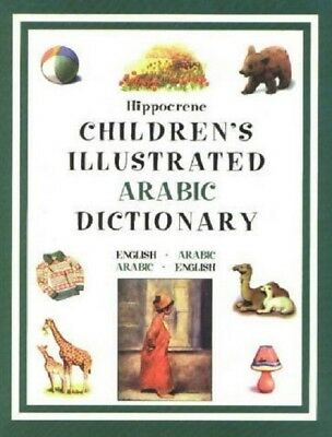 Hippocrene Children's Illustrated Arabic Dictionary (Hippocrene **brand New**