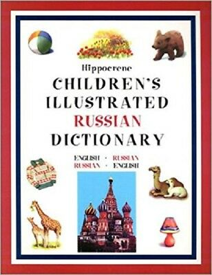 Hippocrene Children's Illustrated Russian Dictionary (Hippocrene **brand New**