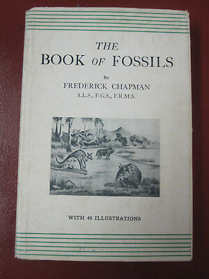 THE BOOK OF FOSSILS--Dinosaur hardcover 1934 by Frederick Chapman