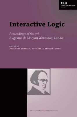 Interactive Logic: Selected Papers from the 7th Augustus de Morgan Workshop, Lon