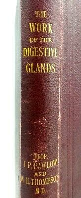 """FIRST EDITION 1902 """"The Work of the Digestive Gland"""" JP Pawlow Medical Book"""