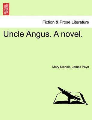 NEW Uncle Angus. a Novel. by Mary Nichols