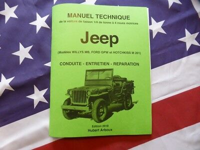 Manuel technique de la Jeep Willys MB Ford GPW Hotchkiss M 201 4X4 ARBOUX US WW2