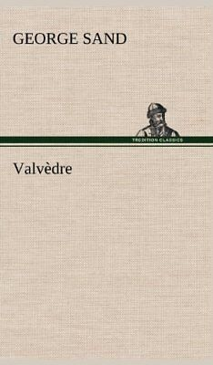 NEW Valvèdre (French Edition) by George Sand