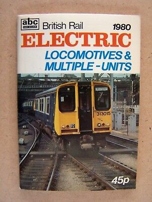 """ Abc 1980 Br Electric Locomotives & Multiple Units."" Book."