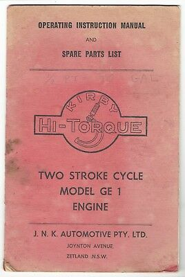 Kirby 2 Stroke Model Ge 1 Engine Operating Instruction Manual & Spare Parts List