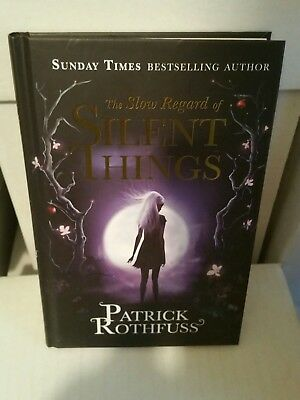 The Slow Regard of Silent Things by Patrick Rothfuss UK 1st/1st Signed