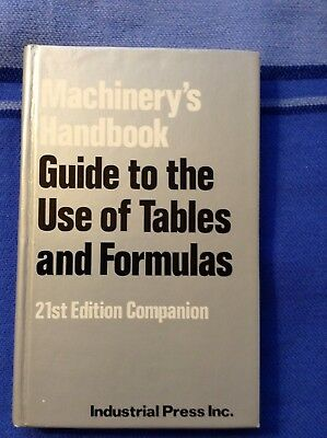 Machinery's Handbook guide to use of tables & formulas 21st ed. companion