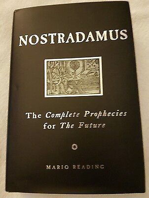 Nostradamus: The Complete Prophecies for the Future by Mario Reading... Hardback