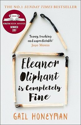 Eleanor Oliphant is Completely Fine: Debut B by Gail Honeyman New Paperback Book