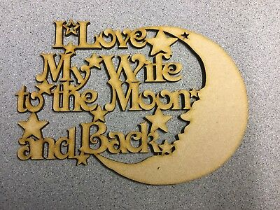 We Love Our Son to the Moon and back Wooden MDF Laser Cut