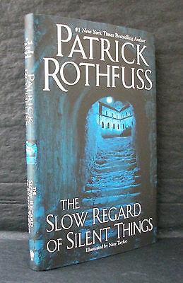 THE SLOW REGARD OF SILENT THINGS Patrick Rothfuss US DOUBLE SIGNED 1st ED HB/DJ