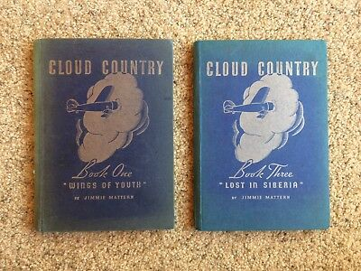 Pure Oil Company's Cloud Country Book 1 Wings of Youth & Book 3 Lost in Siberia