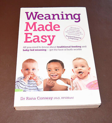 Weaning Made Easy Book - Dr Rana Conway - Used in very good condition