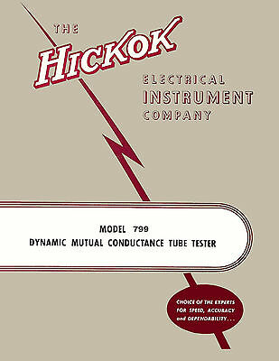 Operator & Test Data Manual For Hickok 799 Tube Tester & CA-99 Adapter