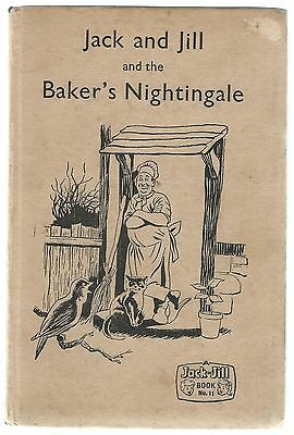 Jack And Jill And The Baker's Nightingale Fleetway Publications Ltd 1962 Good