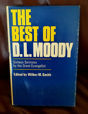 Best Of D.l. Moody  Sixteen Sermons  Edited By Wilbur Smith
