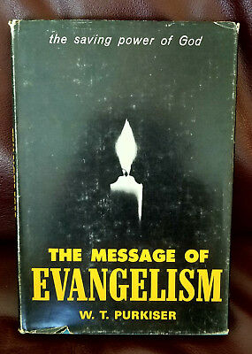 The Message Of Evangelism  W.t. Purkiser  Holiness  Nazarene Saving Power Of God