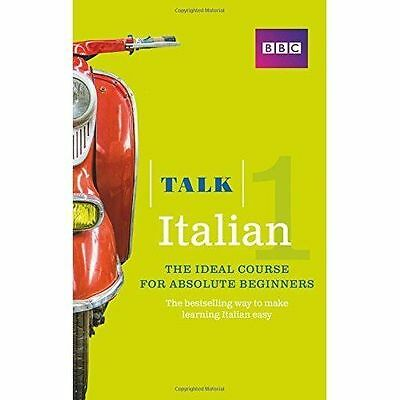 Talk Italian 1 (Book/CD Pack): The ideal Italian course for absolute...