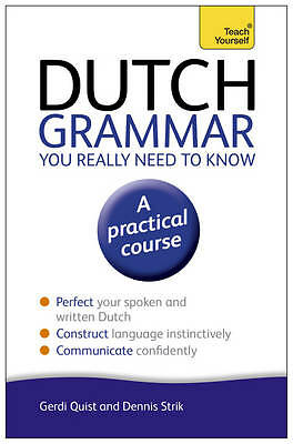 Dutch Grammar You Really Need to Know: Teach Yourself by Gerdi Quist...