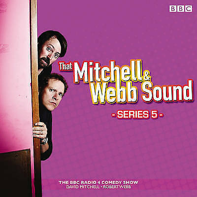 That Mitchell and Webb Sound: The BBC Radio 4 Comedy Sketch Show: Series 5 by...