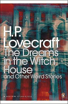 The Dreams in the Witch House and Other Weird Stories by S. T. Joshi, H. P....