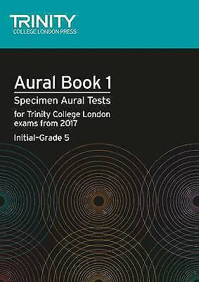 Aural Tests Book 1 from 2017 (Initial Grade 5) by Trinity College London...